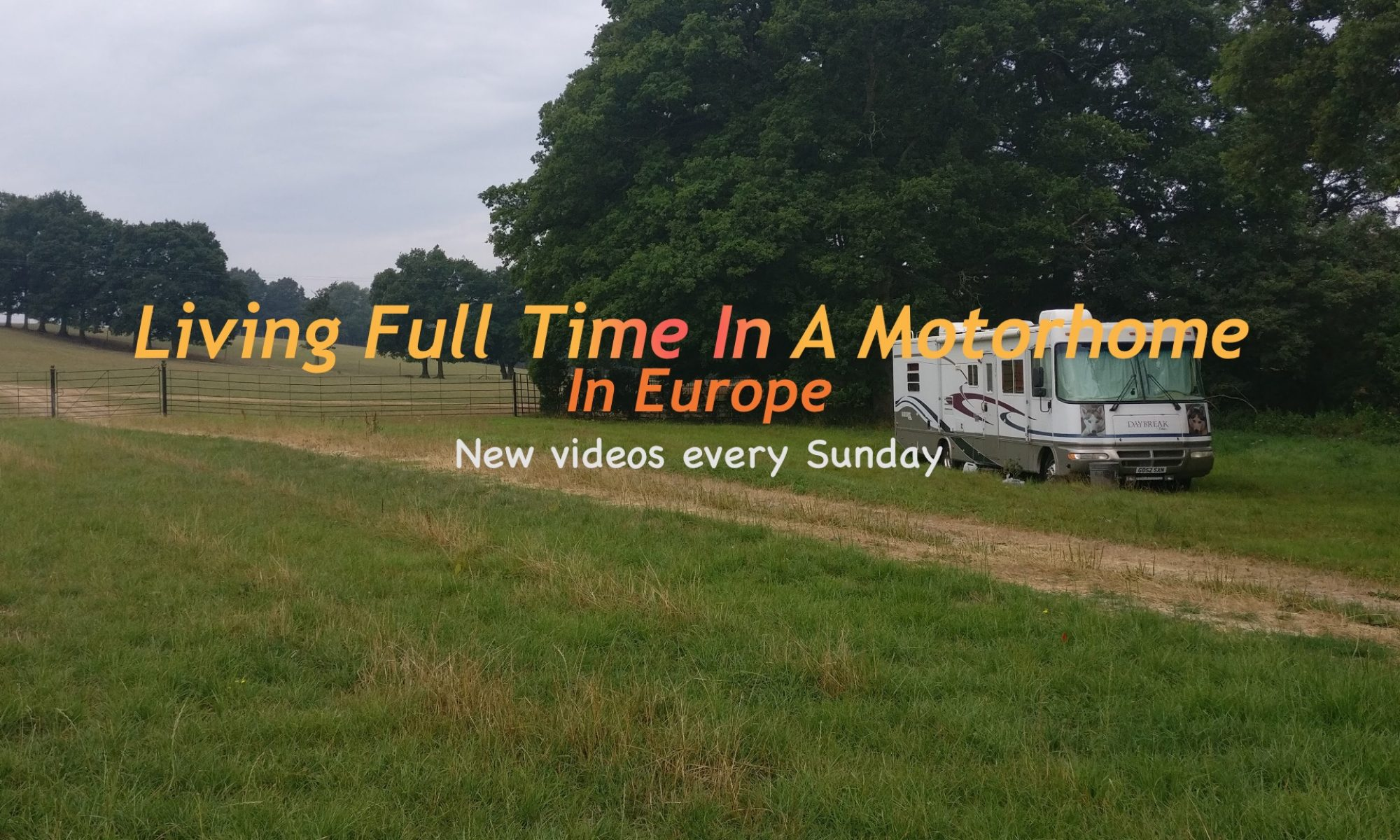 Full Time Living In A Motorhome In Europe